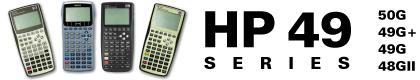 HP 49 Series: HP 48gII, HP 49G, HP 49g+, HP 50g